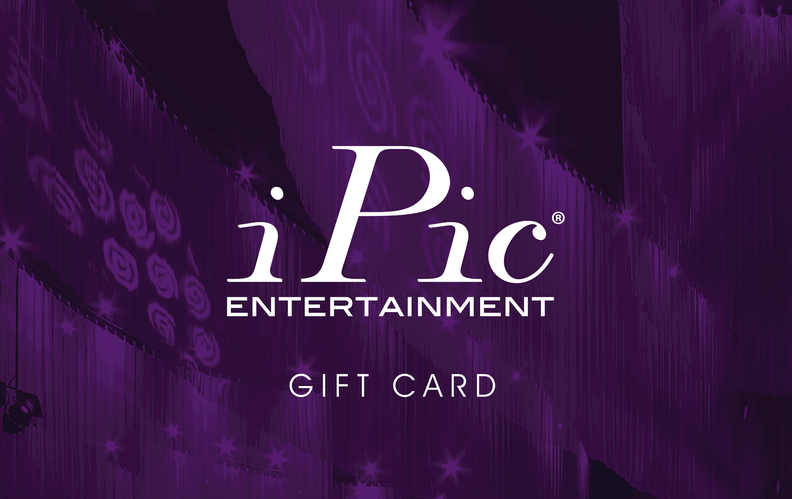 Ipic theaters the ultimate theater experience please note bonus offers when available will be sent in the purchase confirmation email but will not appear in the cart at time of transaction negle Images